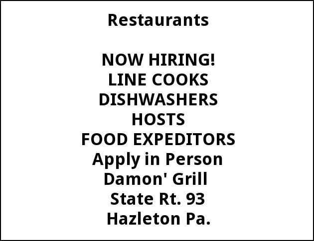 Line Cooks, Hosts, Dishwashers, Food Expediators